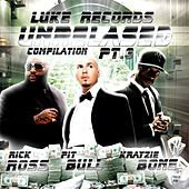 Play & Download Luke Records Unreleased Compilation - Pt. 3 by Various Artists | Napster