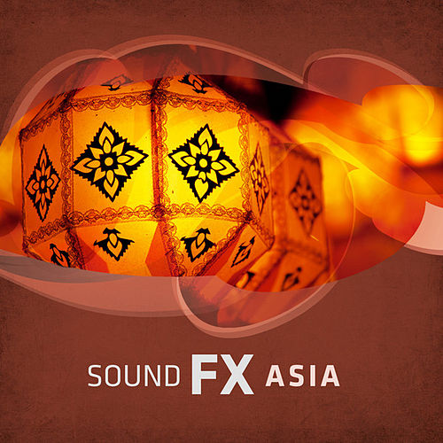Soundscape FX: Asia by Various Artists