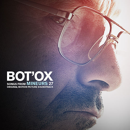Songs From Mineurs 27 (Original Motion Picture Soundtrack) by Bot'Ox (1)
