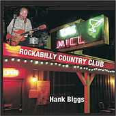 Play & Download Rockabilly Country Club by Hank Biggs | Napster