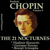 Play & Download Chopin, Vol. 4 : The 21 Nocturnes (Award Winners) by Various Artists | Napster