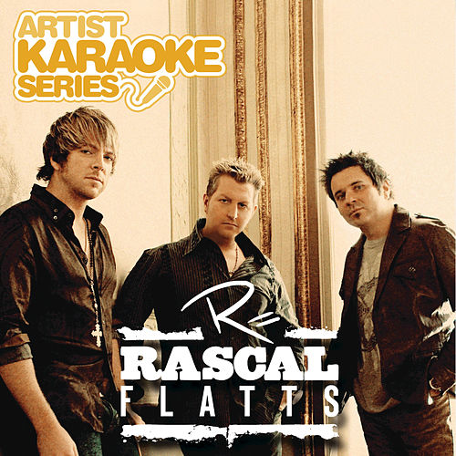 Play & Download Artist Karaoke Series: Rascal Flatts by Rascal Flatts | Napster