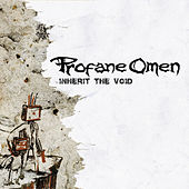 Play & Download Inherit The Void by Profane Omen | Napster