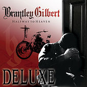 Play & Download Halfway To Heaven by Brantley Gilbert | Napster