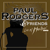 Play & Download & Friends Live At Montreux 1994 by Paul Rodgers | Napster
