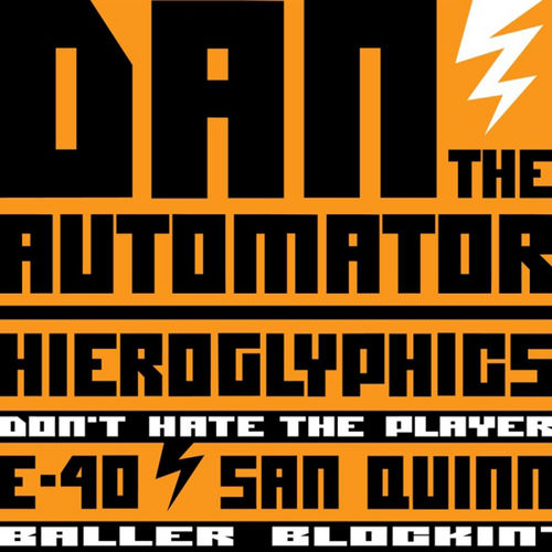 Play & Download Don't Hate The Player by Dan The Automator | Napster