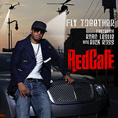 Play & Download Fly Together by Red Cafe | Napster