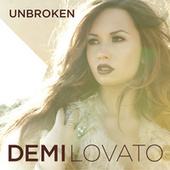 Play & Download Unbroken by Demi Lovato | Napster
