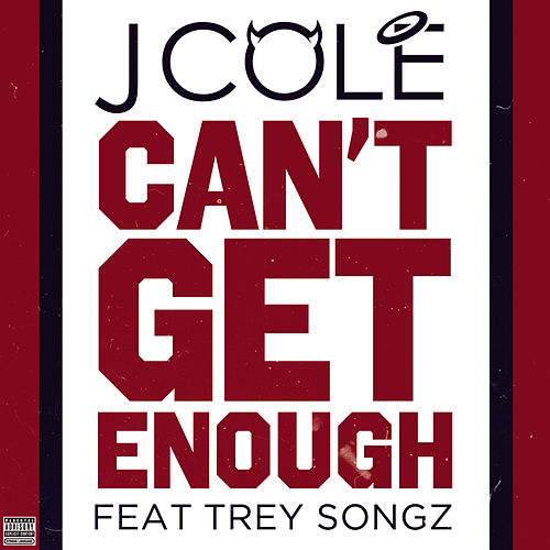 Play & Download Can't Get Enough by J. Cole | Napster