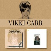The Ways To Love a Man/Nashville By Carr by Vikki Carr