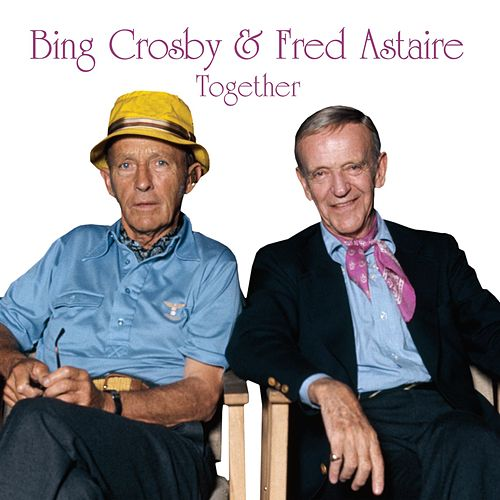 Play & Download Together by Fred Astaire | Napster