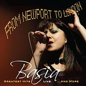 From Newport To London Greatest Hits Live…And More by Basia