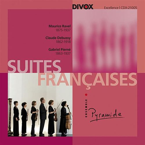 Play & Download Suite Francaises by Ensemble Pyramide | Napster