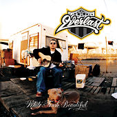 White Trash Beautiful by Everlast