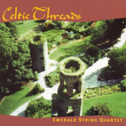 Play & Download Celtic Threads by Emerald String Quartet | Napster