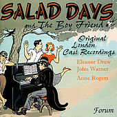 Salad Days & The Boy Friend - Original London Cast Recordings by Various Artists