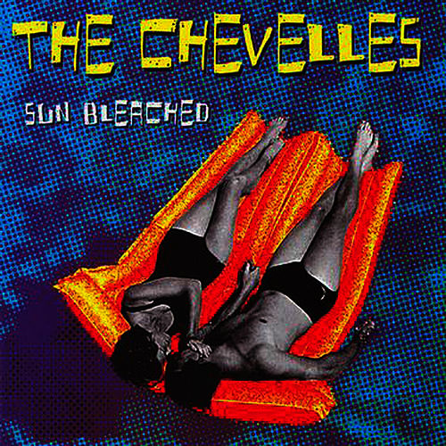 Play & Download Sun Bleached by The Chevelles | Napster