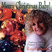 Play & Download Merry Christmas Baby! by Rose Bonanza | Napster