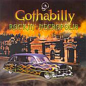 Play & Download Gothabilly: Rockin' Necropolis by The Krewman | Napster