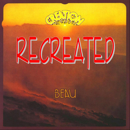 Creation (Recreated) by Beau
