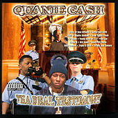 Play & Download Tha Real Testimony by Quanie Cash | Napster