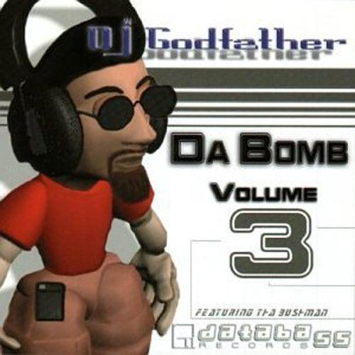 Da Bomb, Vol.3 by DJ Godfather