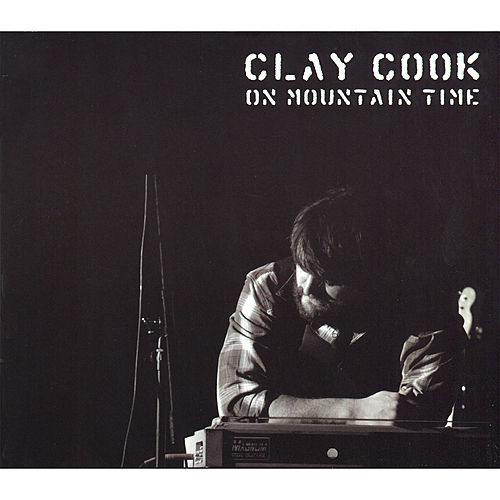 Play & Download On Mountain Time by Clay Cook | Napster