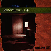 Play & Download Handle With Care by Johnny Jenkins | Napster