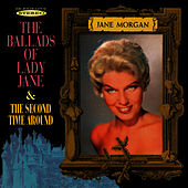 Play & Download The Ballads of Lady Jane / The Second Time Around by Jane Morgan | Napster