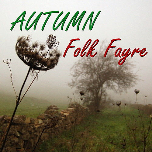 Autumn Folk Fayre by Various Artists