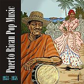 Puerto Rican Pop Music (1953 - 1958), Vol. 4 von Various Artists