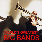 Play & Download World's Greatest Big Bands by Various Artists | Napster