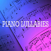 Play & Download Piano Lullabies by Piano Lullabies | Napster