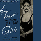A Toast to the Girls by Caterina Valente