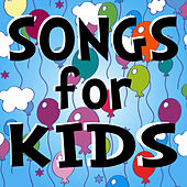 Songs for Kids by Songs for Kids