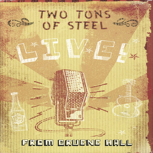 Two Ton Tuesday Live! by Two Tons Of Steel