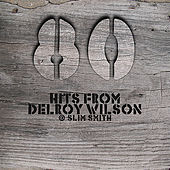 Play & Download 80 Hits From Delroy Wilson @ Slim Smith by Various Artists | Napster