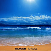 Play & Download Paradise, Vol. 1 by Tracer | Napster