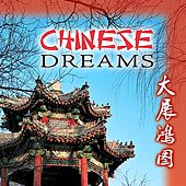 Play & Download Chinese Dreams by The Voices of China | Napster