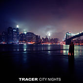 City Nights, Vol. 2 by Tracer