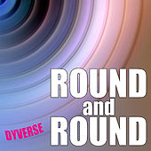 Play & Download Round and Round by Dyverse | Napster