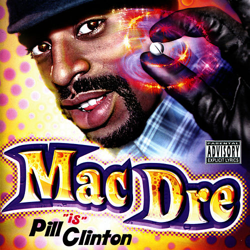 Play & Download Mac Dre 'Is' Pill Clinton by Mac Dre | Napster