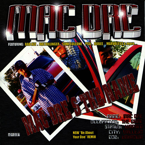 Play & Download Mac Dre's the Name by Mac Dre | Napster