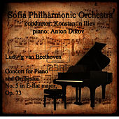 Play & Download Beethoven: Concert for Piano and Orchestra No. 5 in E-Flat Major, Op. 73 by Sofia Philharmonic Orchestra | Napster