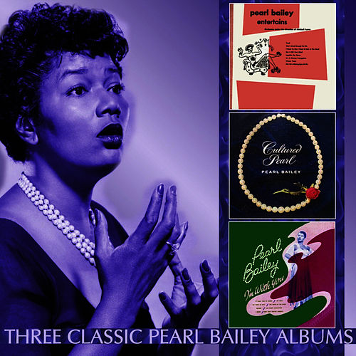Play & Download Pearl Bailey Entertains / Cultured Pearl / I'm With You by Pearl Bailey | Napster