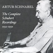 Play & Download Schubert Recordings (Complete) (Schnabel) (1932-1950) by Artur Schnabel | Napster