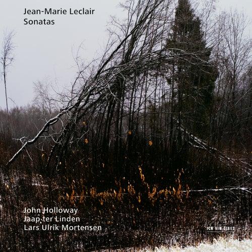 Jean-Marie Leclair: Sonatas by John Holloway