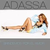 Play & Download Brindemos Por El Amor by Adassa | Napster