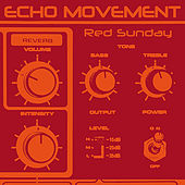 Red Sunday by Echo Movement