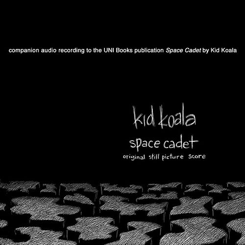 Play & Download Space Cadet:  Original Still Picture Score by Kid Koala | Napster